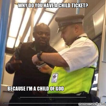 why do you have a child ticket?