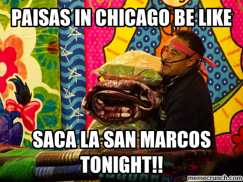 paisas in chicago be like