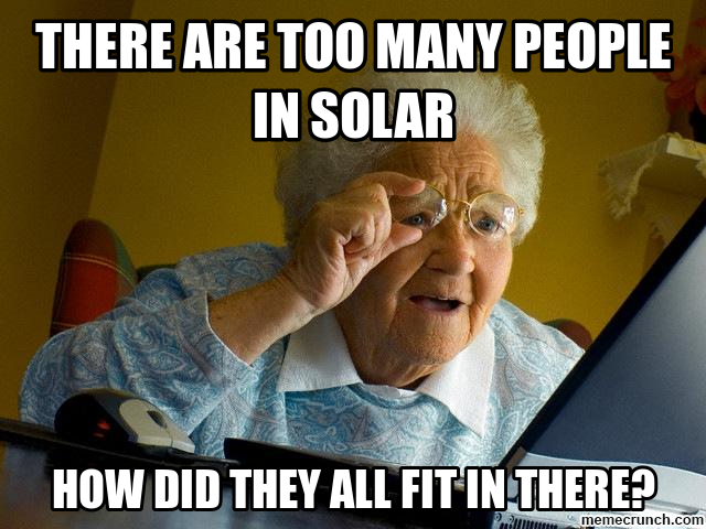 there are too many people in solar