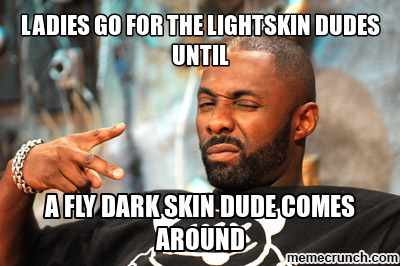 light skin vs dark skin 24062013 when it comes to the great skin color debate in the black community, mcs tend to weigh in on the topic, intentionally or not, in their lyrics with the.