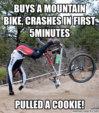 buys a mountain bike, crashes in first 5minutes