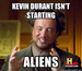 Kevin Durant isn't starting