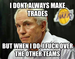 i dont always make trades