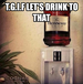 T.G.I.F let's drink to that