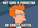 NOT SURE IF PORNSTAR