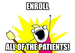 Enroll Patients