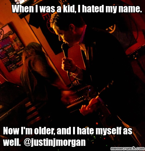 When I was a kid, I hated my name.