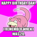 Happy Birthday, Dan!