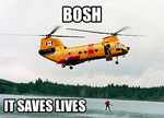 BOSH - It saves lives