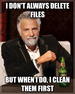 I don't always delete files