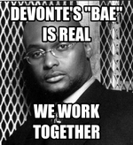 "Devonte's ""bae"" is real"