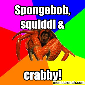 Spongebob, squiddi & Feb 06 18:47 UTC 2012