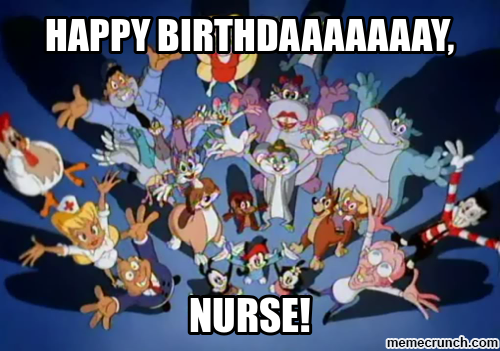 Happy Birthday Nurse!